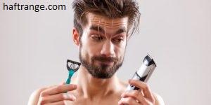 نکات اصلاح صورت برای آقایان + مقایسه اصلاح صورت با تیغ و ماشین ریش تراش